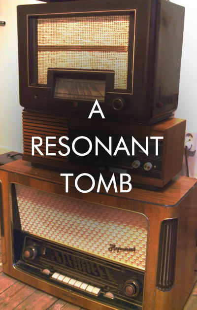 A Resonant Tomb