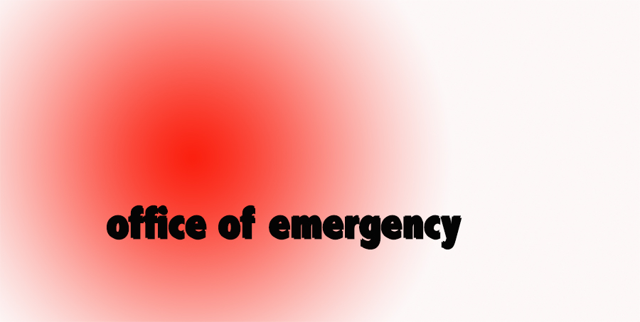 Office of emergency